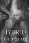 Hybrid (The Healer Series #2) - B.N. Toler