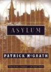 Asylum - Patrick McGrath