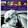 Queen Elizabeth II Diamond Jubilee 60 Glorious Years - Ian Lloyd