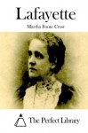 Lafayette - Martha Foote Crow, The Perfect Library