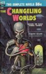 The Changeling Worlds - Kenneth Bulmer