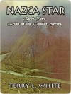 Nazca Star [Bride of the Condor Series Book 2] - Terry L. White