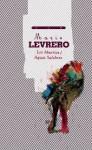 Los Muertos / Aguas Salobres - Mario Levrero