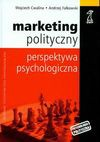 Marketing polityczny - Wojciech Cwalina, Andrzej Falkowski