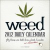 Weed Daily Calendar: 365 Things You Didn't Know or Remember about Cannabis - Adams Media