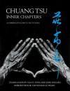 Chuang Tsu: Inner Chapters - Chuang Tsu, Gia-Fu Feng, Jane English, Chungliang Al Huang
