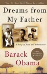 Dreams from My Father: A Story of Race and Inheritance by Obama, Barack (2004) Paperback - Barack Obama