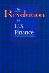 The Revolution in U.S. Finance - Robert E. Litan