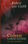 Het Chinese lakscherm (Rechter Tie-mysteries #2) - Robert van Gulik