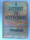 Journey to Matecumbe - Robert Lewis Taylor