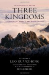 Three Kingdoms: A Historical Novel - Guanzhong Luo, Moss Roberts, Moss Roberts