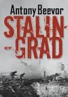 Stalingrad - Antony Beevor