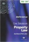 Core Statutes on Property Law 2006-2007 (Core Statutes) - Alan Moran