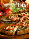 Perfect Food, Perfect Health: More Than 125 Wholesome Recipes (Weight Watchers) - Weight Watchers