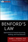 Benford's Law: Applications for Forensic Accounting, Auditing, and Fraud Detection (Wiley Corporate F&A) - Joseph T. Wells, Mark Nigrini