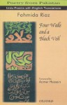 Four Walls and a Black Veil - Fahmida Riaz, Fahmidah, Aamer Hussein