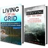Survival Off the Grid Box Set (2 in 1): How to Go Off-Grid, Survive and Live a Self Sustainable Lifestyle (Emergency Survival for Preppers) - Michael Hansen, Calvin Hale