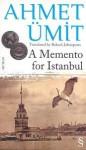 A Memento for Istanbul - Ahmet Ümit
