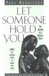 Let Someone Hold You: The Journey of a Hospice Priest - Paul Morrissey