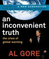 Inconvenient Truth: The Crisis of Global Warming (Teen Edition) - Al Gore