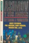 Asimov y sus amigos. En torno a Fundacion - Martin H. Greenberg