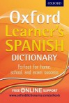 Oxford Learner's Spanish Dictionary. Editor, Nicholas Rollin - Nicholas Rollin