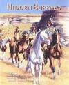 Hidden Buffalo - Rudy Wiebe, Michael Lonechild