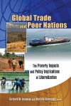 Global Trade and Poor Nations: The Poverty Impacts and Policy Implications of Liberalization - Bernard M. Hoekman, Ernesto Zedillo