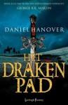 Het Drakenpad - Daniel Hanover, Daniel Abraham, Jan Smit