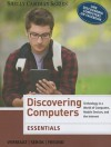 Discovering Computers, Essentials: Technology in a World of Computers, Mobile Devices, and the Internet - Gary B. Shelly, Misty E. Vermaat