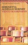 Vento scomposto - Simonetta Agnello Hornby