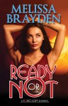 Ready or Not - Melissa Brayden