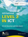 OCR National: Level 2 in ICT - Nicola Bowman, Ann Jones