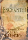 Enchanted - Alexis Harrington