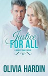 Justice for All (A Rawley Family Novel) - Olivia Hardin