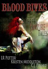 Blood Bites: Three Vampire Tales - Kristen Middleton, L.R. Potter, C.J. Pinard