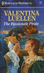The passionate pirate. - Valentina Luellen