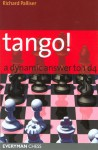 Tango! A Complete Defence to 1d4 - Richard Palliser