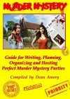 How to Write, Plan, Organize, Play and Host the Perfect Murder Mystery Game Party - Dean Amory