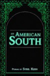 An American South: Poems - Sybil Kein