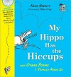 My Hippo Has the Hiccups with CD: And Other Poems I Totally Made Up (A Poetry Speaks Experience) - Kenn Nesbitt