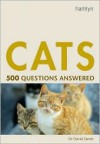 Cats: 500 Questions Answered - David Sands