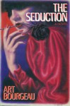 The Seduction - Art Bourgeau