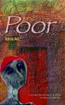 Poor: A Modern Arabic Novel - إدريس علي, Idris Ali, Elliott Colla