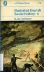 Illustrated English Social History Vol. Four - George Macaulay Trevelyan