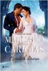 Marcado por tus caricias - Meredith Duran, Patricia Nunes Martínez