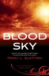Blood Sky (The After Series Book 4) - Traci L. Slatton
