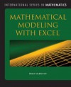 Mathematical Modeling with Excel - Brian Albright