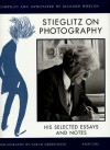 Stieglitz on Photography: His Selected Essays and Notes - Alfred Stieglitz