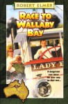 Race to Wallaby Bay (Adventures Down Under Book #5) - Robert Elmer